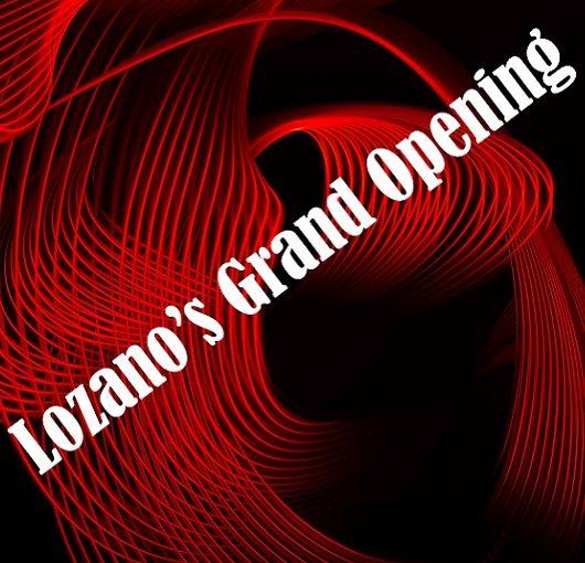 Lozanos Grand Opening Ave Maria flyer