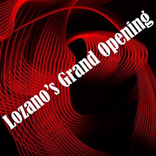 Lozanos Grand Opening Ave Maria flyer